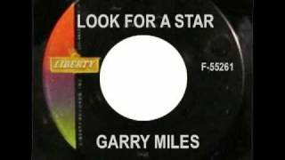 GARRY MILES - Look for a Star: Part 2 of the Three-Part Story
