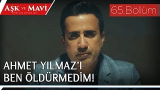 Aşk ve Mavi - 65.Bölüm - Ali'nin itirafı!