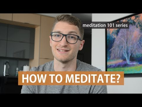 How to Meditate? Simple Beginner Friendly Guide - Meditation 101