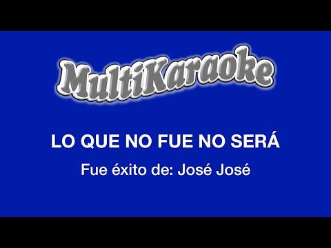 Multi Karaoke - Lo Que No Fue No Sera