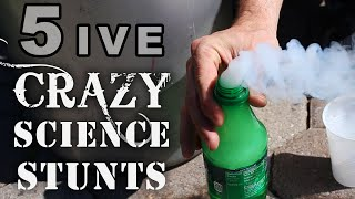 5 Crazy Science Stunts, You Won