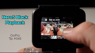 Video GoPro Hero5 Playback: How To View Photo / Video On LCD Screen - GoPro Tip #543 download MP3, 3GP, MP4, WEBM, AVI, FLV Agustus 2018