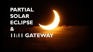 💞 PARTIAL SOLAR ECLIPSE AUGUST 11 (audio)