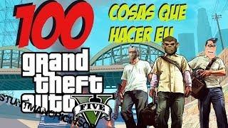 100 cosas que hacer en Grand Theft Auto 5 | StuntmanoriginsGP