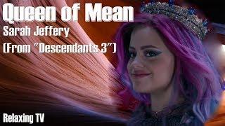 Queen of Mean - Sarah Jeffery - Descendants 3 (Lyrics & Beautiful Background)