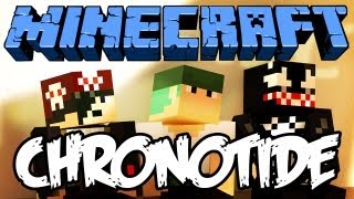 Minecraft: Chronotide ft Monark e VenomExtreme #1