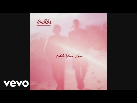 The Brinks - Hide Your Love [Audio]