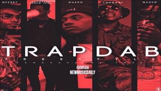 [3.64 MB] Migos - Trap Dab ft. Hoodrich Pablo Juan, Jose Guapo & Peewee Longway (Official Audio)