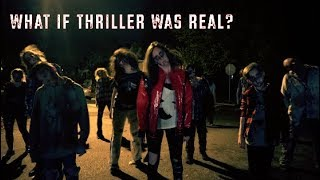 What if Thriller was Real?