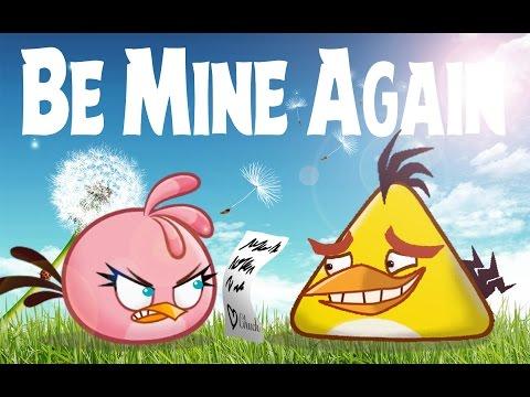 Be Mine Again