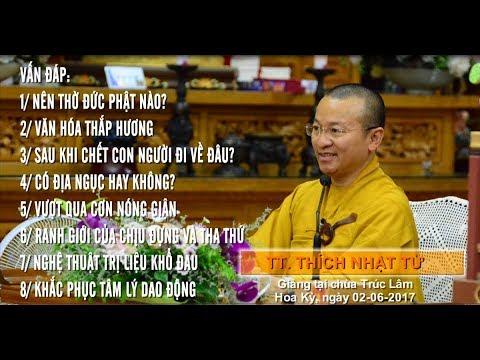 Vấn đáp: Nên thờ đức Phật nào? Văn hóa thắp hương - TT. Thích Nhật Từ