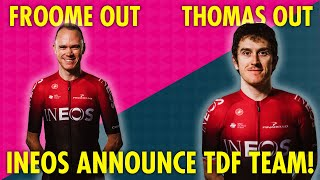FROOME  & THOMAS LEFT OUT AS INEOS ANNOUNCE TDF TEAM!