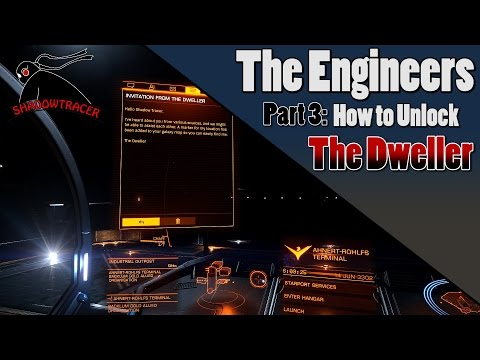 Elite Dangerous - Engineers - Part 3: How to Unlock the Dweller