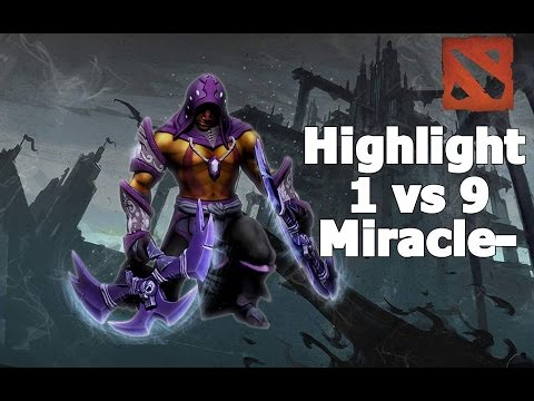 Highlights 1 VS 9 Antimage Miracle