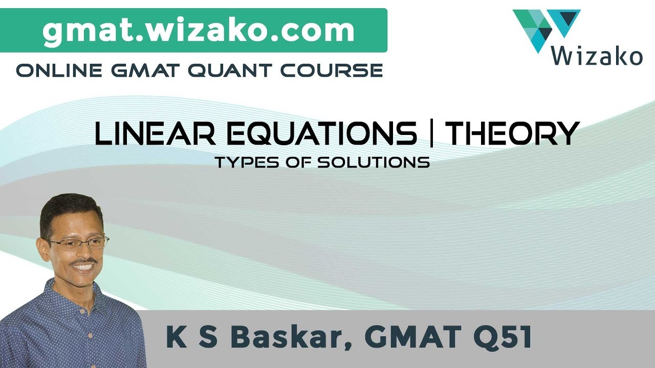 GMAT Algebra   Linear Equations   Theory & Practice   Types of ...