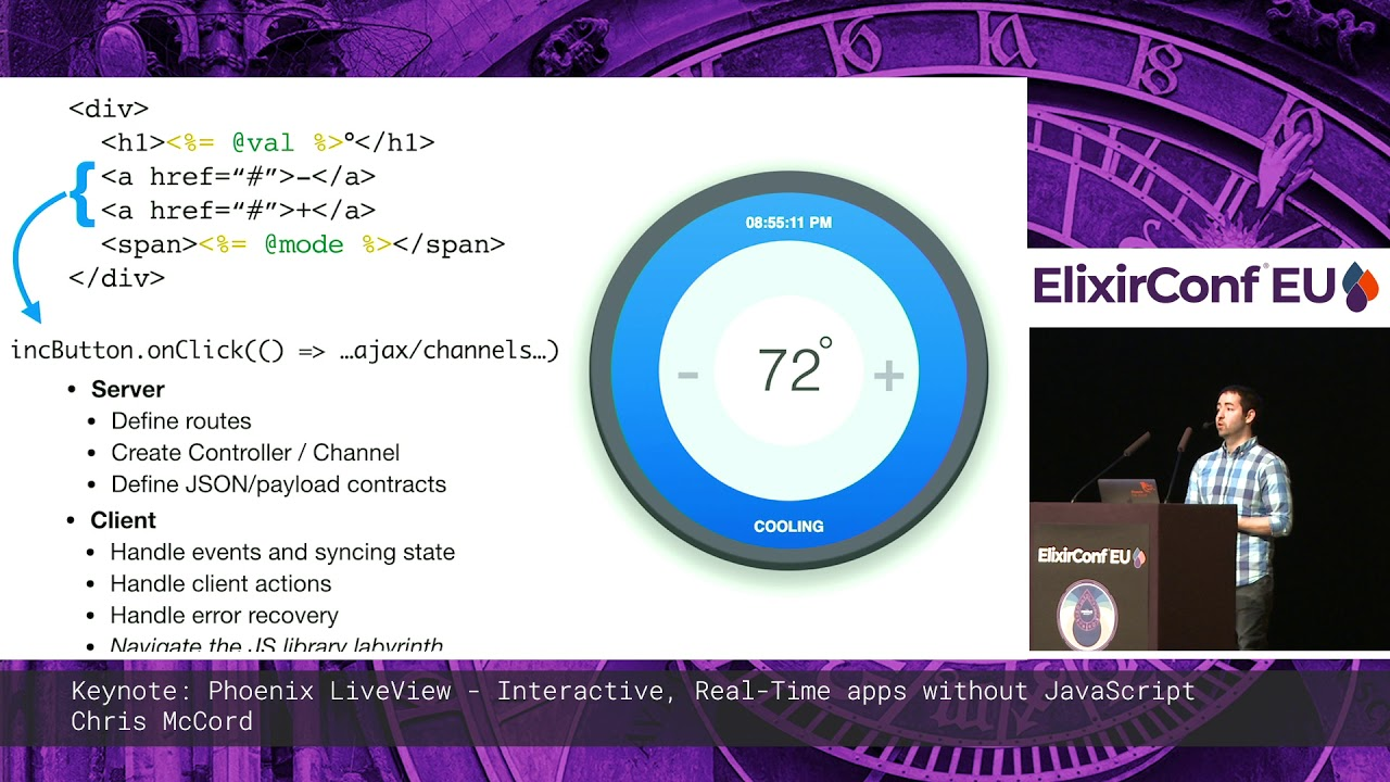 Chris McCord - Keynote: Phoenix LiveView - Interactive Apps without  Javascript - ElixirConf EU 2019