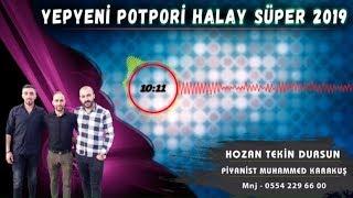 HOZAN TEKİN - ZIM ZIM YELİ POTPORİ HALAY ÇIKTI - 2019