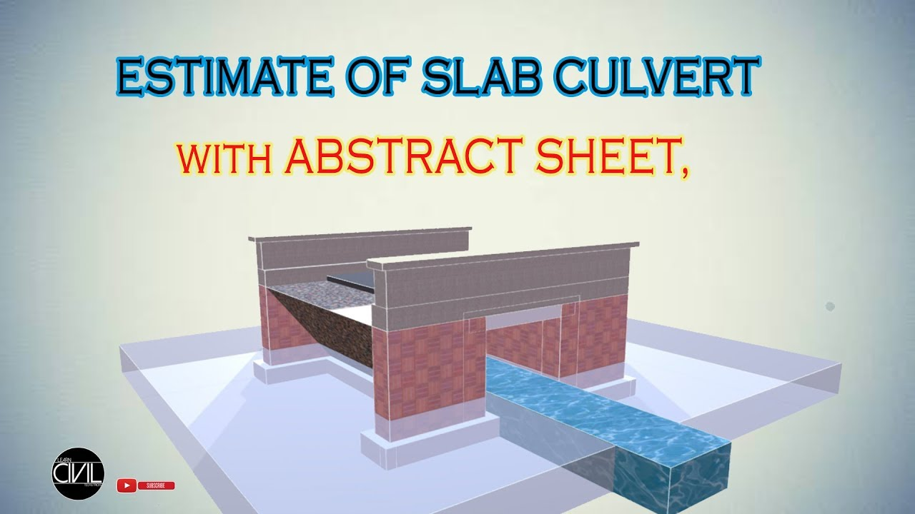 How To Estimate Slab Culvert | Abstract Sheet | [HINDI