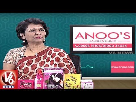 Advanced Treatment For Skin Problems | Anoo's Salon & Clinic Services | Good Health | V6 News