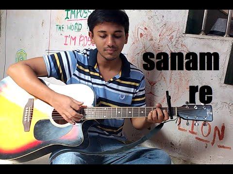 Sanam Re Guitar Cover Sanam Re -Title Track  Arijit Singh   Mithoon