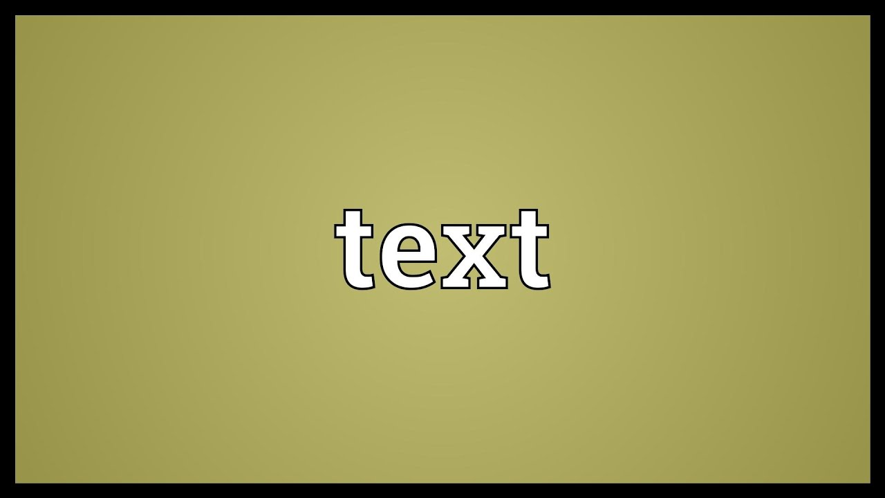 Text Meaning Youtube