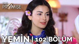 Yemin 102. Bölüm | The Promise Season 2 Episode 102