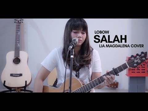LOBOW - SALAH (cover By  LIA MAGDALENA)