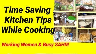 How to save time in Kitchen ? - 5 tips to save time while cooking. Part-1 || ART OF HOMEMAKING