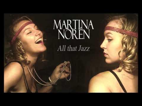 Martina Norén - All that jazz (cover)