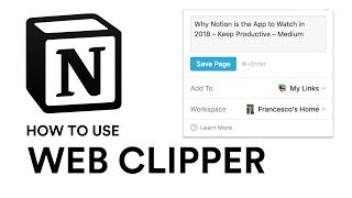 Notion Web Clipper explained...