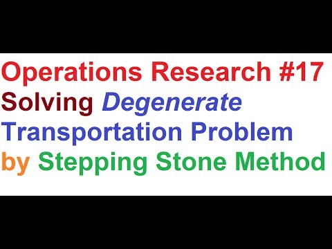 Operations Research(OR) Tutorial #17_Stepping Stone Method_Solving Degenerate Transportation Problem