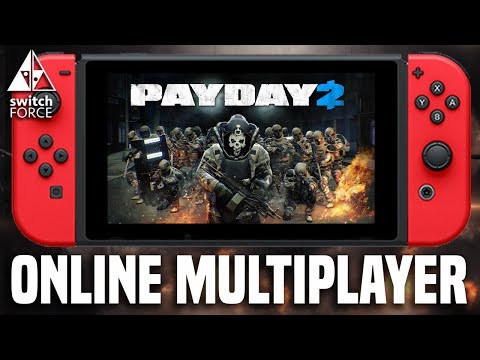 Payday 2 Switch MULTIPLAYER GAMEPLAY - How Well Does Online Work?