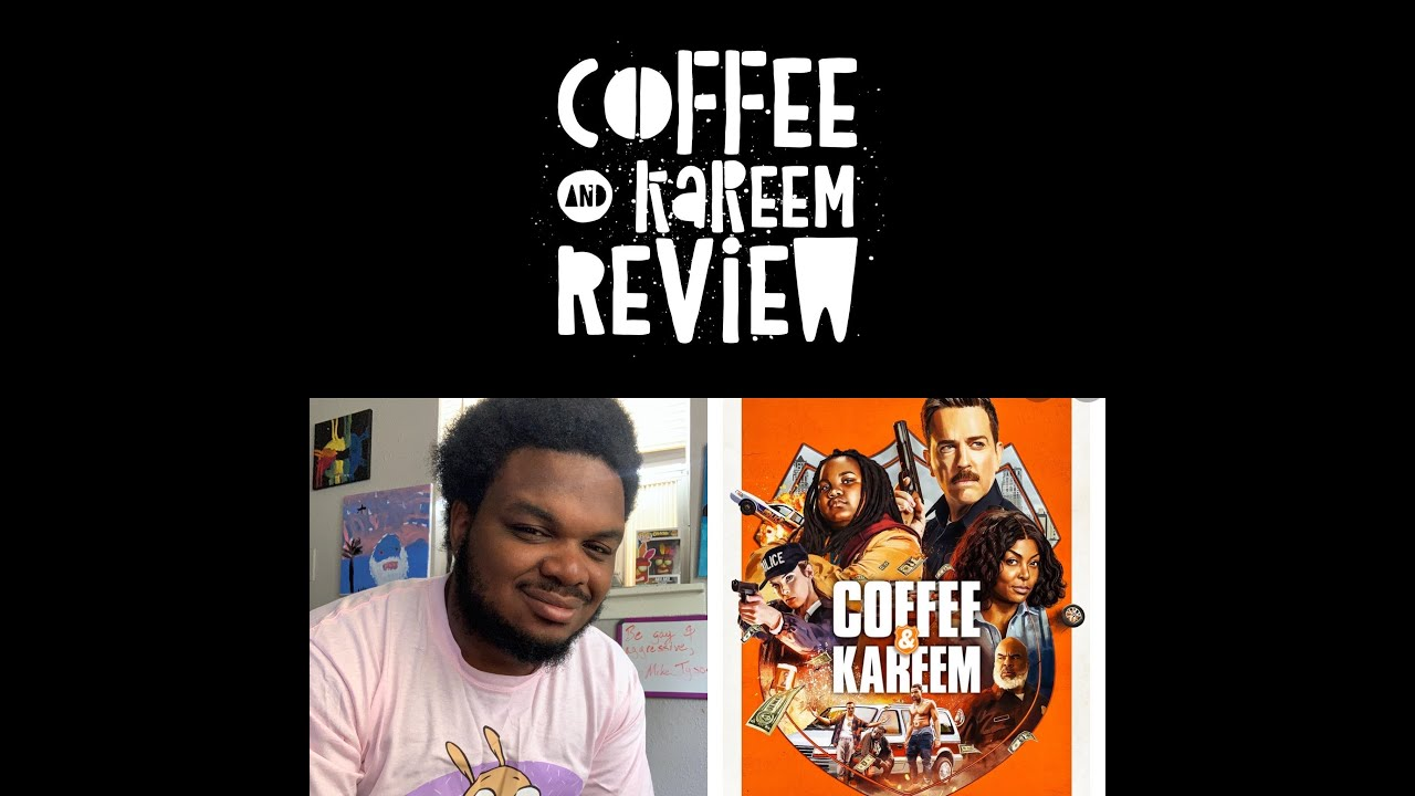 Coffee and Kareem 2020 Movie review - YouTube