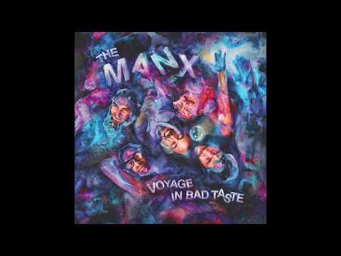 THE MANX - Voyage In Bad Taste - FULL ALBUM (2016)