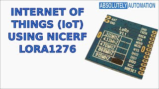 Internet Of Things IoT Using NiceRf LoRa1276