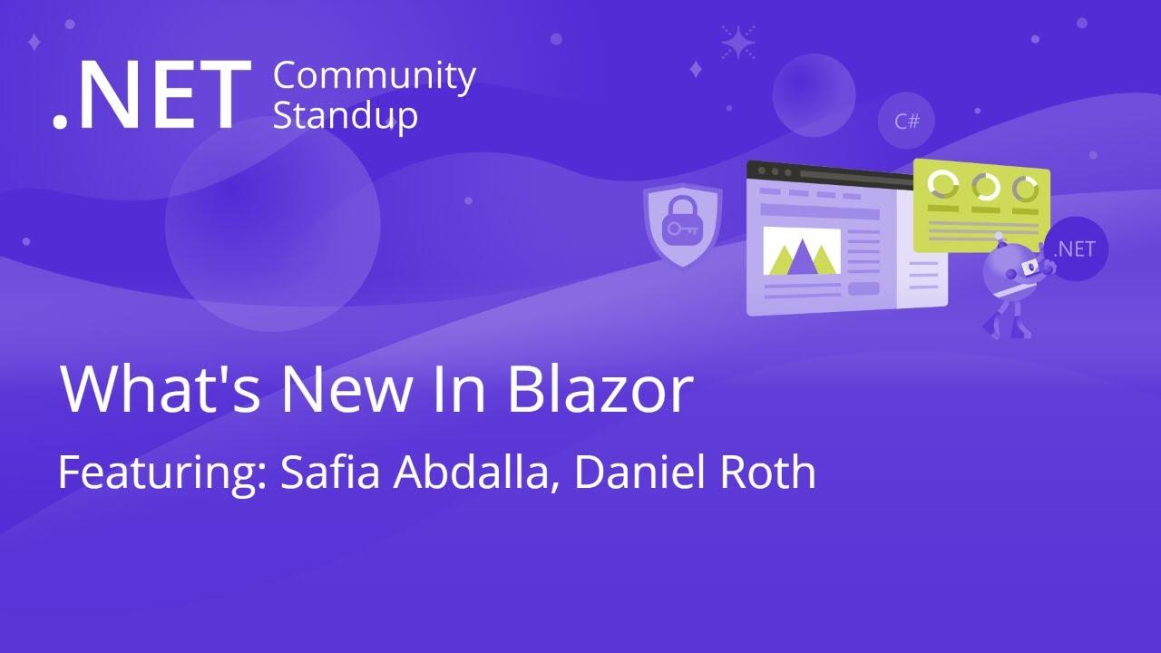 ASP.NET Community Standup - What's New in Blazor