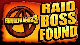 BORDERLANDS 3 - RAID BOSS FOUND! Mystery Boss SOLVED!