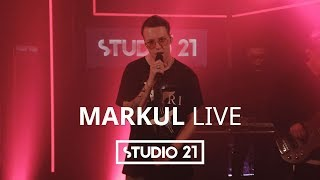 Download MARKUL | LIVE @ STUDIO 21 Mp3 and Videos