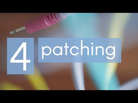 Why to Modular - 4 - Patching