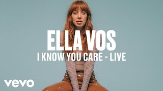 Ella Vos - I Know You Care