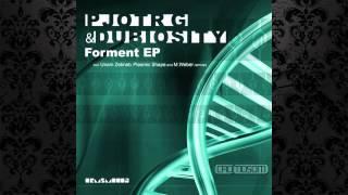Pjotr G , Dubiosity - Forment (Unam Zetineb Remix) [CROMOSOM]