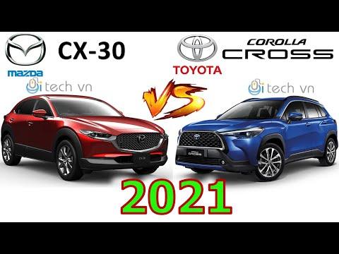 So sánh Mazda CX 30 2021 và Toyota Corolla Cross 2021 #cx30 #mazdacx30 #corollacross