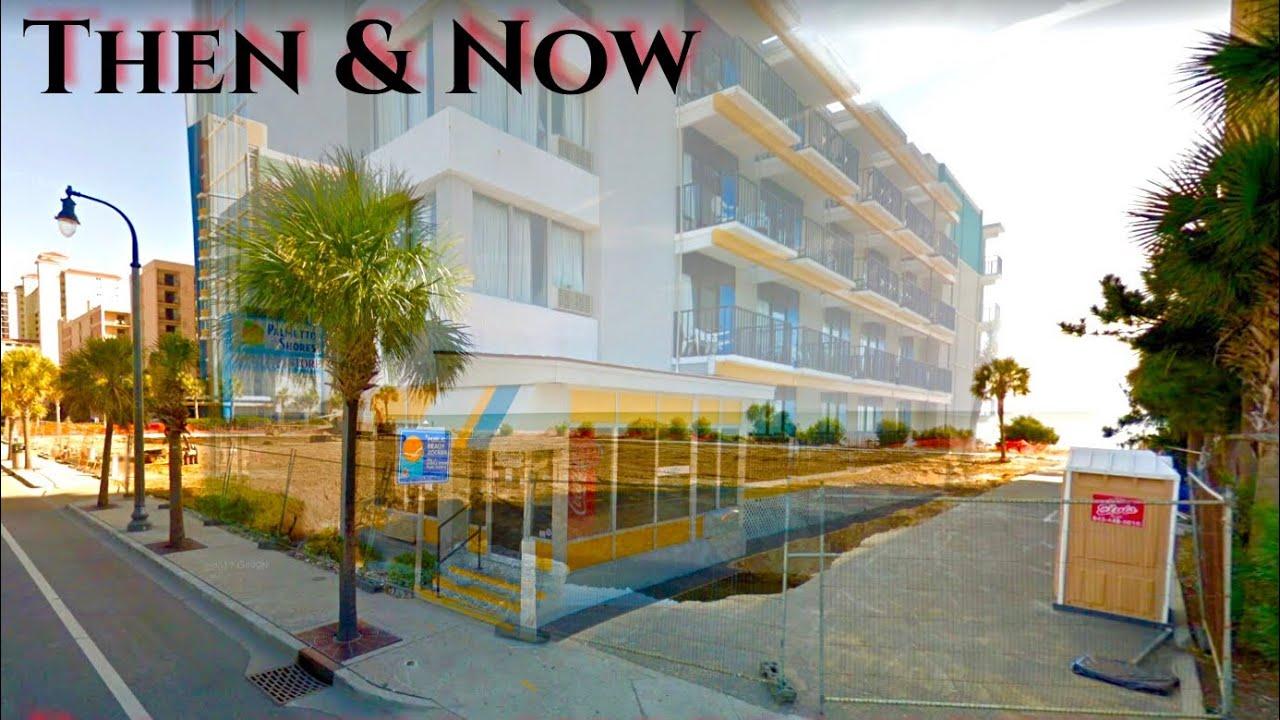 Then Now Palmetto Ss Hotel Myrtle Beach Roadside