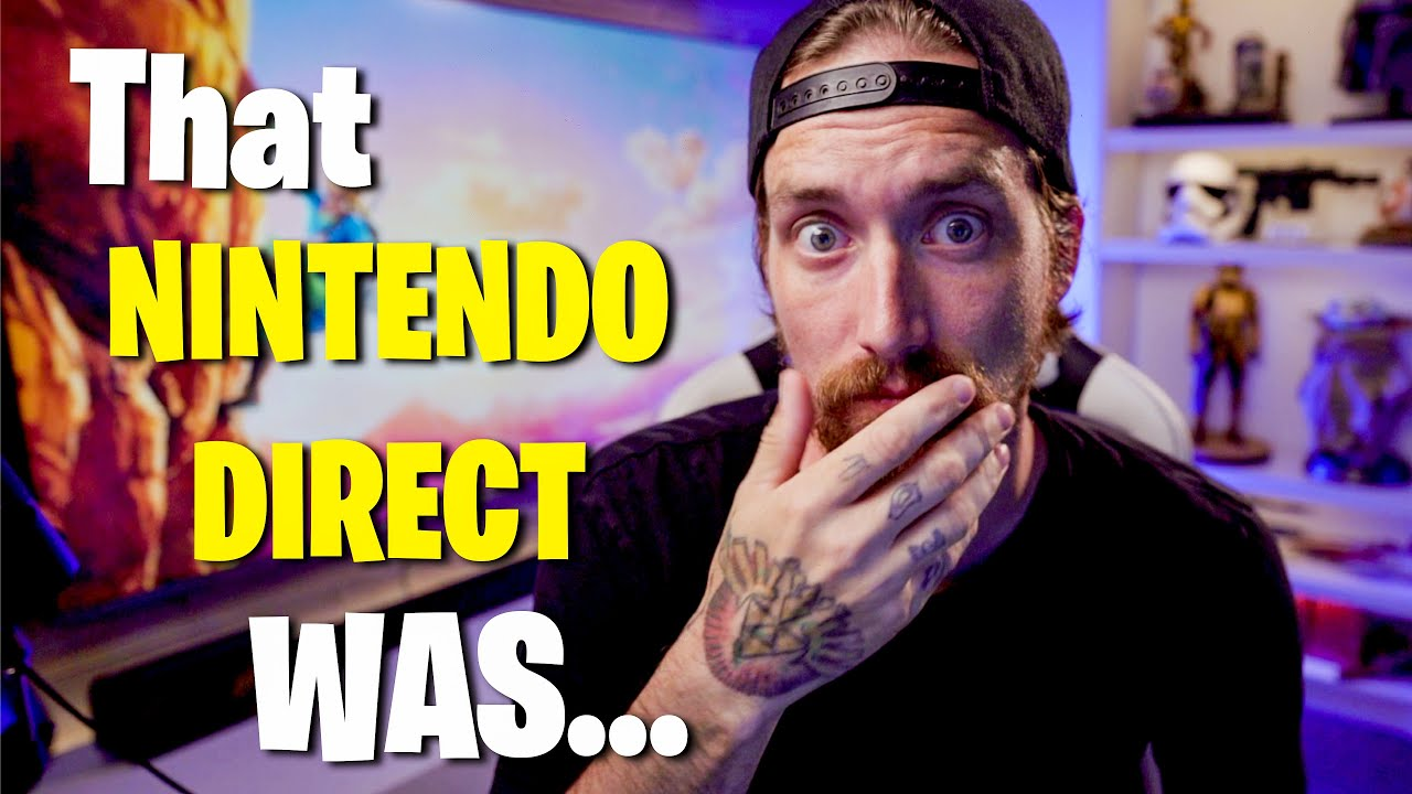 That NIntendo Direct Was... (Nintendo Direct E3 2021)