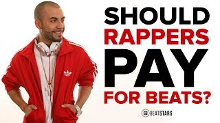 Should Rappers Pay for Beats?  Must Watch for Producers and Rappers.