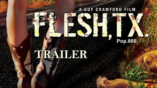Flesh, TX | Full Movie English 2015 | Horror - Trailer