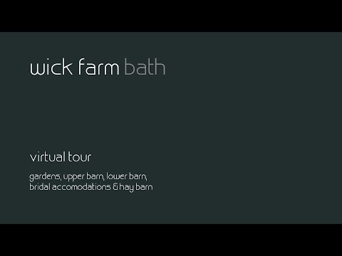 Wick Farm Bath Virtual Tour