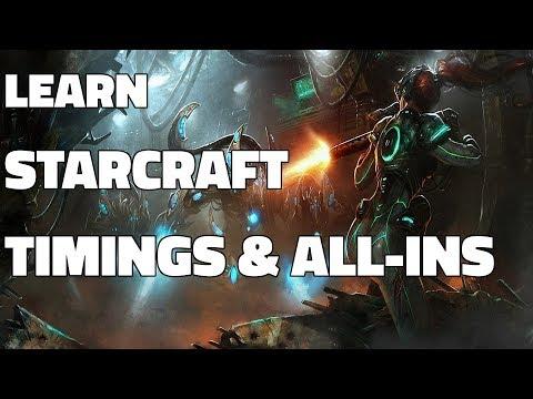 Learn Starcraft - Beginner Timing Attacks & All-Ins (Terran, Zerg & Protoss)