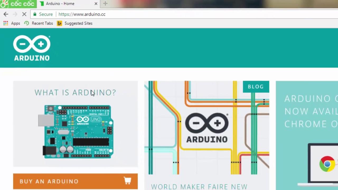 Tự học Arduino : Cài đặt Arduino và driver USB 2.0 (Tập 1)