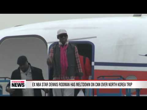 Ex NBA star Dennis Rodman has meltdown on CNN over North Korea trip